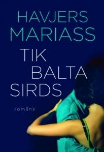 Mariass_Tik balta sirds